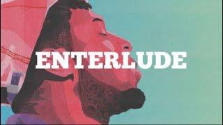 "[free] Isaiah Rashad x Kendrick Lamar type beat ""Enterlude"""