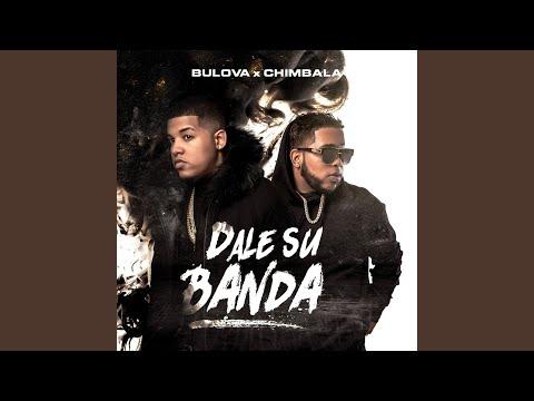 Dale Su Banda (feat. Chimbala)