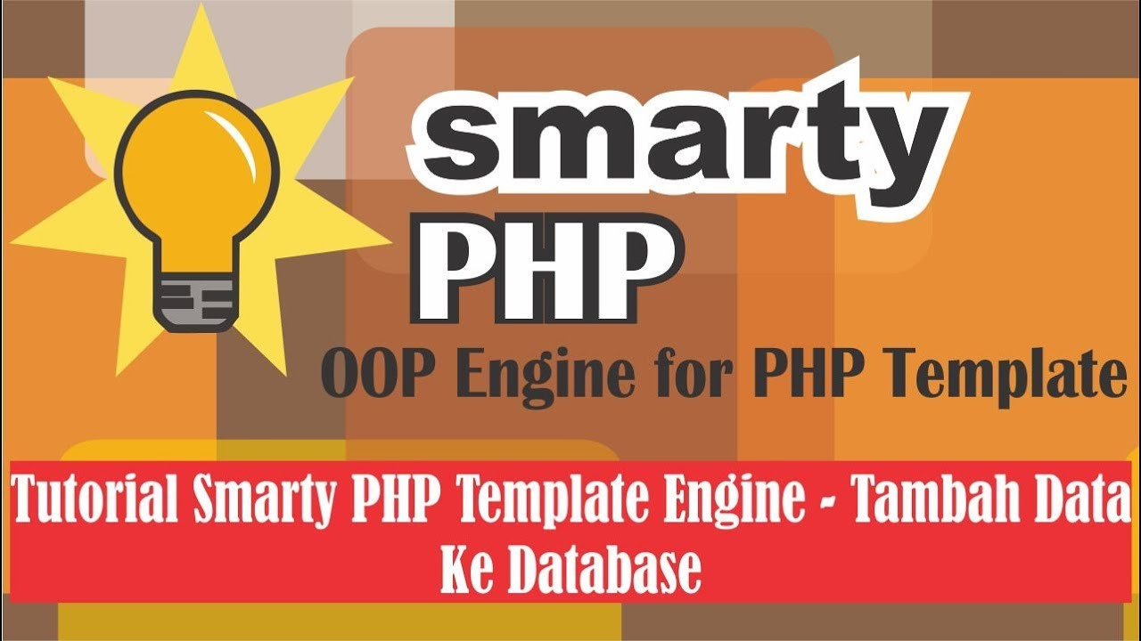 Tutorial Smarty PHP Template Engine - Tambah Data ke Database