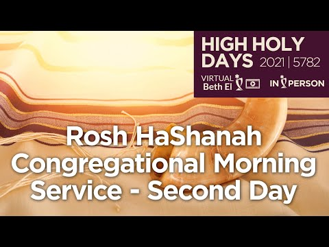 Rosh HaShanah Day 2 Congregational Worship Services (High Holy Days 2021 | 5782)