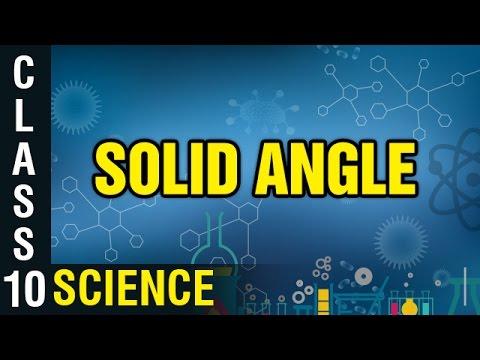 Solid Angle | Class 10 Physics | Science | Digital Teacher