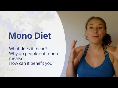 Mono Diet?! Why do people (like me) deprive themselves and eat mono meals?