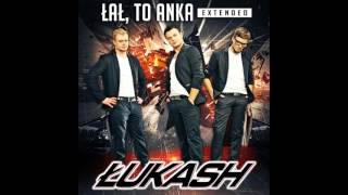 Łukash - Łał, to Anka (Extended Version)