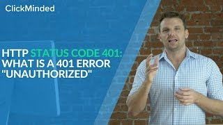 "HTTP Status Code 401: What Is a 401 Error ""Unauthorized"" Response Code?"