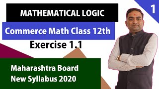 Mathematical logic Exercise 1.1 Class 12th commerce Mathematics MH Board
