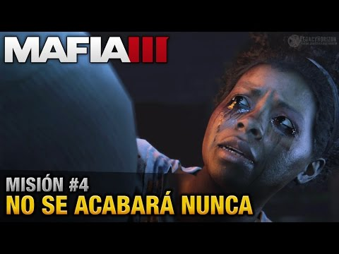 Mafia 3 PC - Misión #4 - No se acabará nunca (Walkthrough en Español sin comentario)