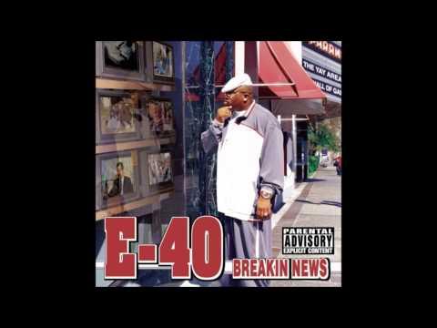 E 40   Show & Prove feat  Goapele