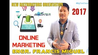 NEW DISTRIBUTORS ORIENTATION ENGLISH by ENGR. FRANCIS MIGUEL 2017
