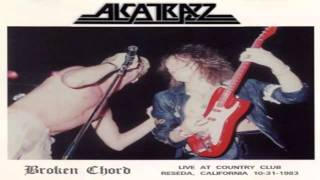 Alcatrazz - Broken Chord, bootleg recorded at Country Club Reseda, ...