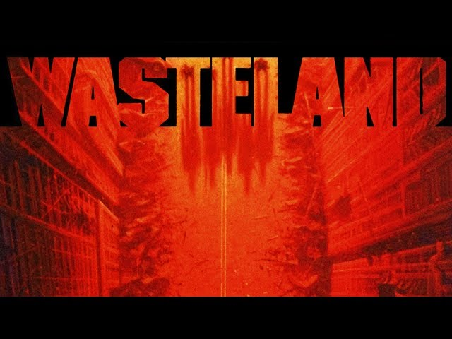 Wasteland (видео)