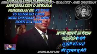 Mere Dushman Tu Meri Dosti Ko Tarse- Karaoke With Scrolling Lyrics Eng. & हिंदी