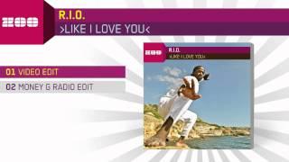 R I O Like I Love You Video Edit