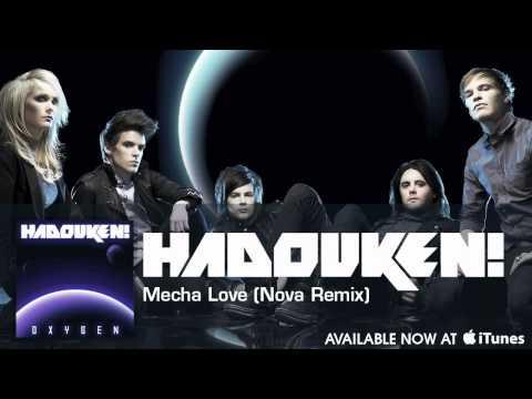 """Hadouken! - """"Mecha Love (Nova Remix)"""" [Audio]"""