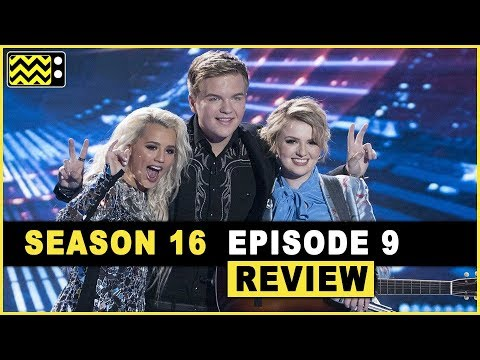 American Idol Season 16 Episode 9 Review & Reaction | AfterBuzz TV
