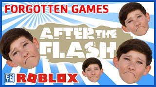 Forgotten Roblox Games | After the Flash: Sandstorm