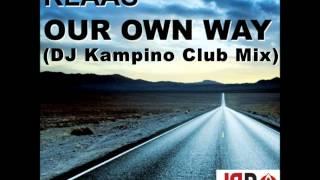 Klass - Our Own Way (DJ Kampino Club Mix)