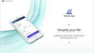 Everest App PR Video - Simplify your life with Everest App!