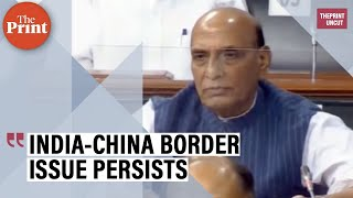 IndiaChina border issue remains unresolved, no mutually acceptable solution: Rajnath Singh