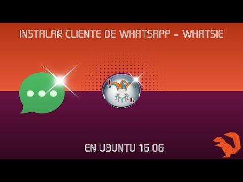 INSTALAR WHATSIE EN UBUNTU 16.04 Y VERSIONES ANTERIORES!!