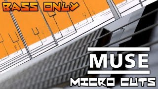 Muse Micro Cuts Bass Cover BASS ONLY ClementeContreras