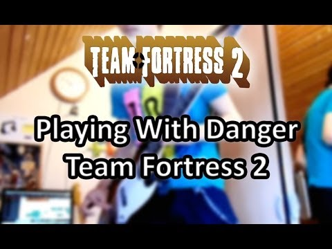 Playing With Danger Team Fortress 2 [Guitar Cover]