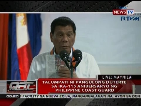 QRT: Talumpati ni Pang. Duterte sa ika-115 anibersaryo ng Philippine Coast Guard