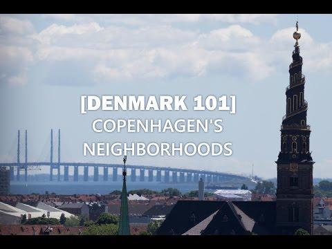 Denmark 101 - Copenhagen's Neighborhoods  - Ep. 49