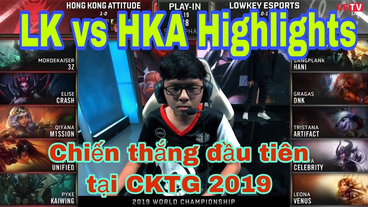 [CKTG 2019] LK vs HKA Highlights - Hani và Celebrity bất tử, Artifact bắn cực gắt - LK gỡ hòa 1-1