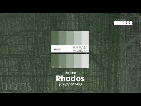 Bream - Rhodos (Original Mix)
