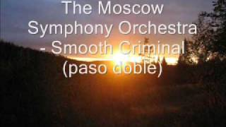 The Moscow Symphony Orchestra - Smooth Criminal (paso doble)