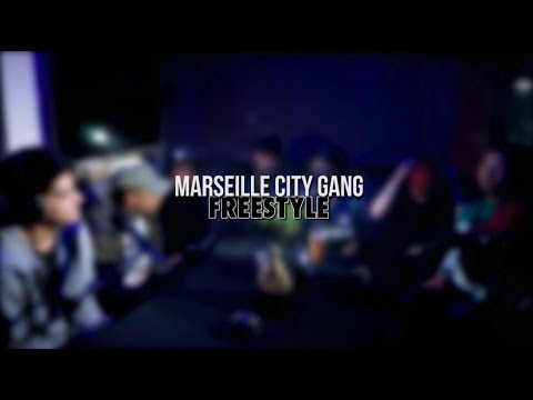 MARSEILLE CITY GANG - Freestyle