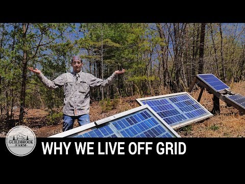 Why Are We Off Grid? Our Reasons For Off-Grid Living