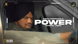 Power (Full Video) Sidhu Moose Wala | The Kidd | Sukh Sanghera | Moosetape