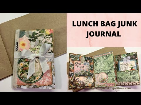 LUNCH BAG JUNK JOURNAL ~ GREAT CHRISTMAS GIFT