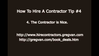 How to Hire a Contractor Tip #4- Sometimes Nice Isn't Good for Your Pocketbook
