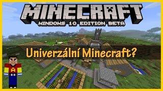 Minecraft Windows 10 Edition Beta - Univerzální Minecraft?