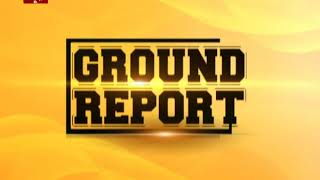 Ground Report