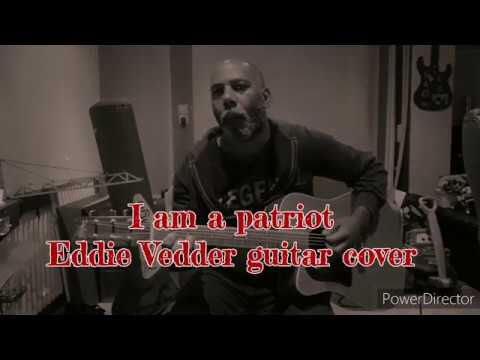 Eddie Vedder guitar cover - I Am A Patriot