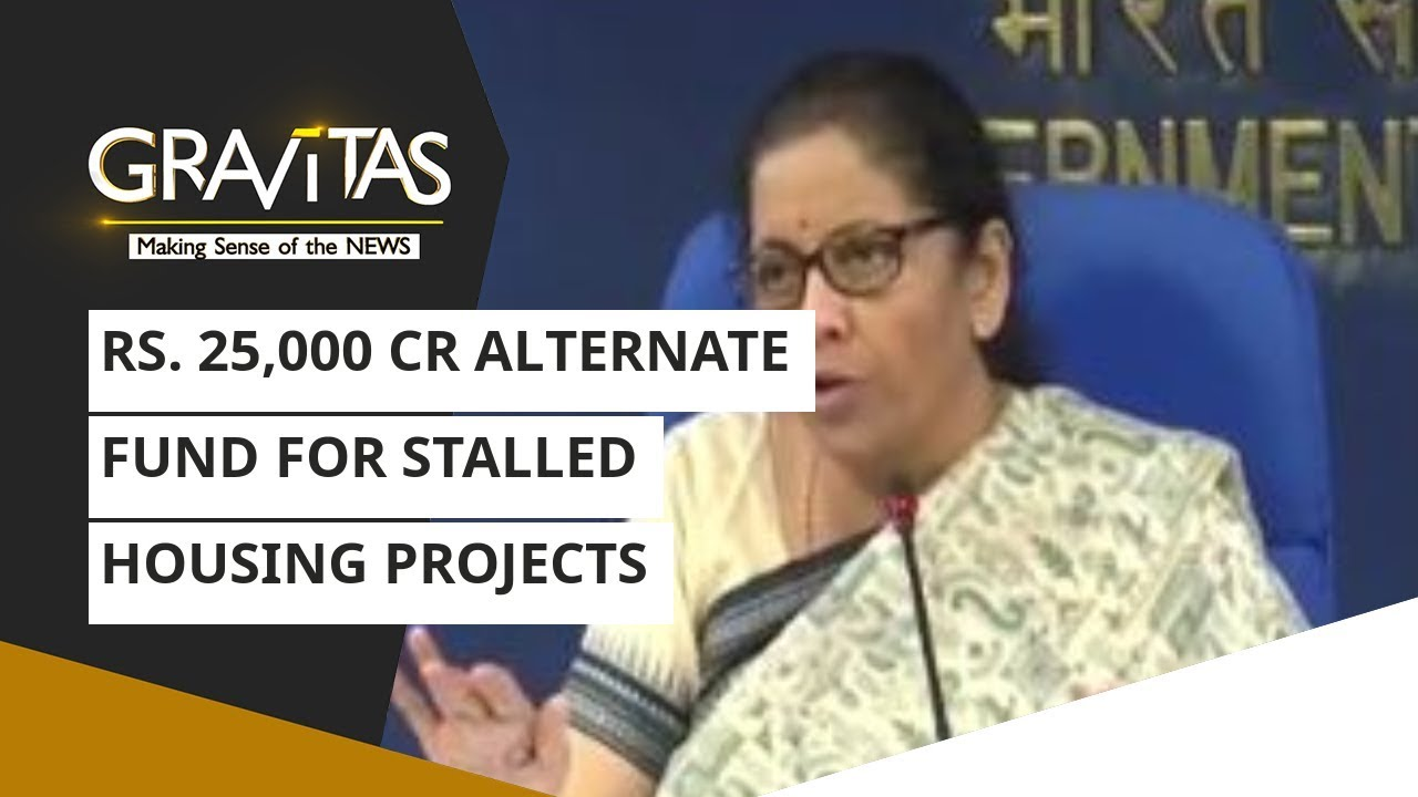 Gravitas: Rs. 25,000 cr alternate fund for stalled housing projects