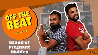 Off The Beat - Island of Pregnant Maiden! thumbnail