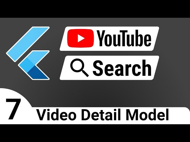 Flutter: YouTube Search 07 - Single Video Model - BLoC Tutorial Course