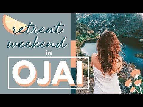 Relaxing Self Care Retreat Weekend In Ojai California | Facial, yoga, Clean Eating Retreat