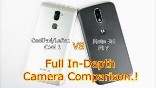 Coolpad/LeEco Cool 1 VS Moto G4 Plus: Full In-Depth Camera Comparison