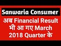Sanwaria Consumer Ltd Result 2018 Analysis - What to do Next?