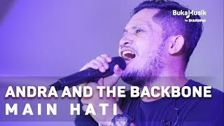 Andra and the Backbone - Main Hati (with Lyrics) | BukaMusik
