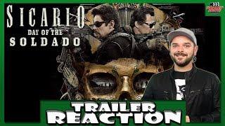 Sicario: Day of the Soldado (2018) Trailer #2 Reaction
