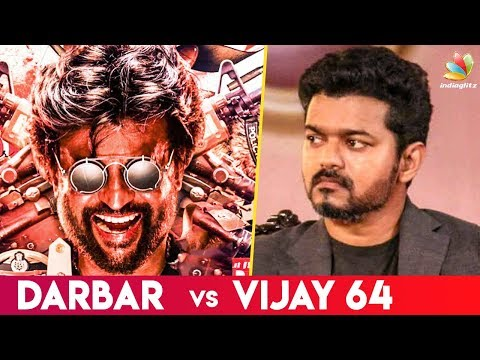 Vijay vs Rajini for Pongal 2020: Box Office Clash | Latest Tamil Cinema News | Darbar