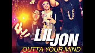 Lil John feat  LMFAO   Get Outta Your Mind  (Droyk Remix)