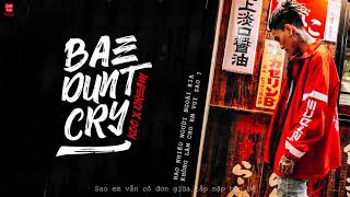 Emm ơi đừng khóc (BAE DON'T CRY- KOO FT DREAM)「Lyrics」| MRD