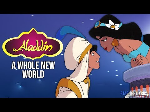 Aladdin - A Whole New World (with lyrics) HD